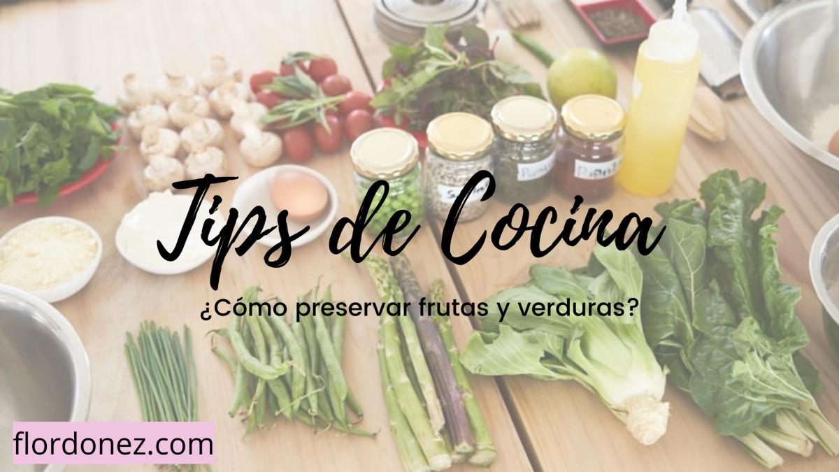 5 Tips de cocina: Frutas y verduras frescas por más tiempo
